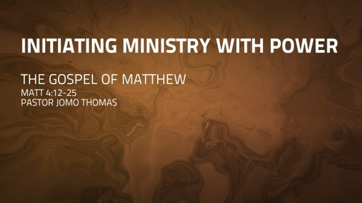 INITIATING MINISTRY WITH POWER