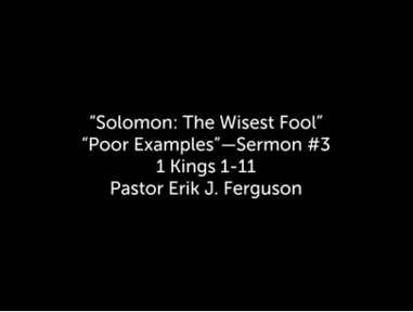 7/12/2020 - Solomon: The Wisest Fool