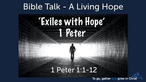 1 Peter:Exiles with Hope
