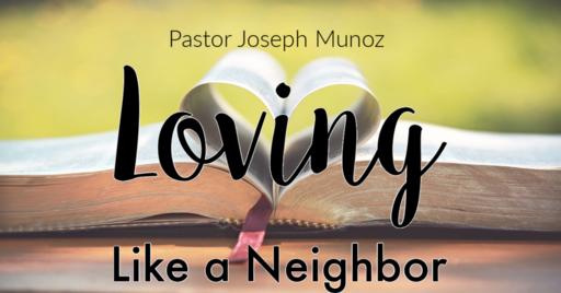 Loving Like a Neighbor