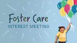 Foster Care Interest Meeting  PowerPoint image 1