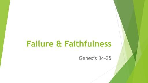 Failure and Faithfulness