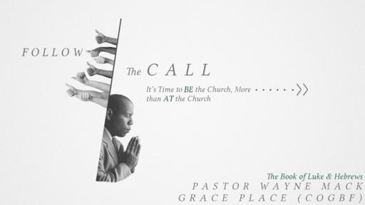 Follow The Call