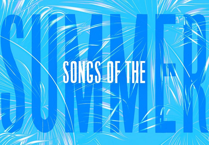 Songs of Summer: Songs of Joy