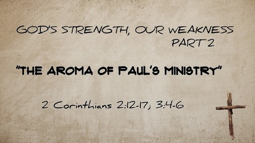 The Aroma of Paul's Ministry
