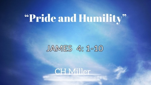 """""""Pride and Humility"""""""