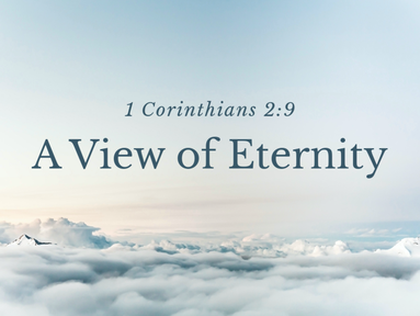 A View of Eternity