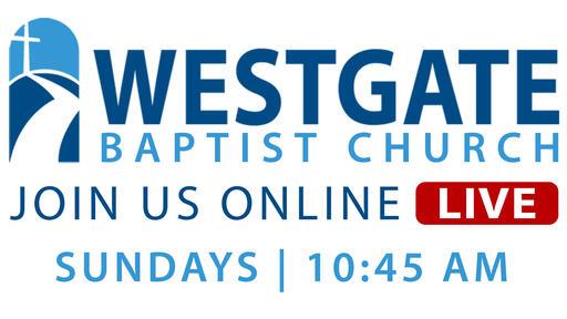 Westgate Worship Service Live Stream