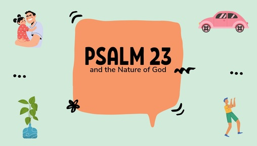 2020-07-19 Psalm 23 and the nature of God - Audio