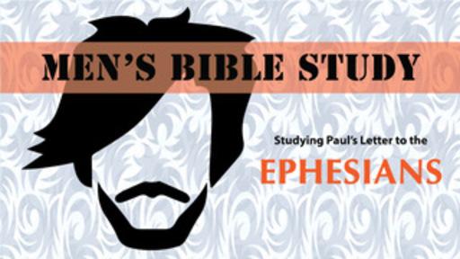 Men's Bible Study: Ephesians