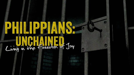 Philippians: Living in the Freedom of Joy