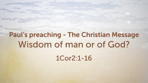 Paul's preaching - The Christian Message