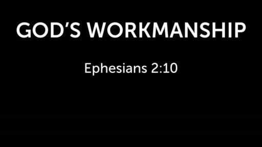 Gods Workmanship