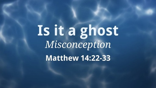 Misconception – Is it a ghost