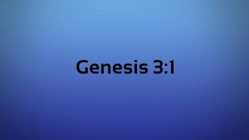 Genesis 3:1
