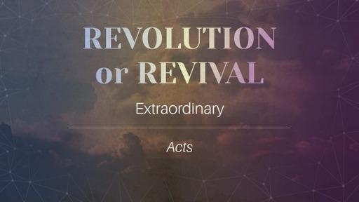 July 26, 2020 Revival or Revolution