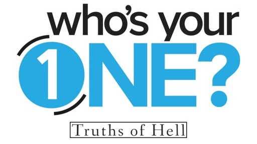 Who's Your One? Pt 4 - Luke 16:19-31