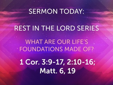 JULY Sunday Worship- Rest In The Lord Series