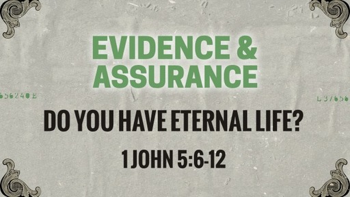 Do you have eternal life?