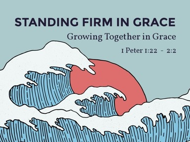 I Peter 1:22-2:2  LOVE AND CRAVE