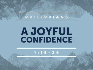A Joyful Confidence