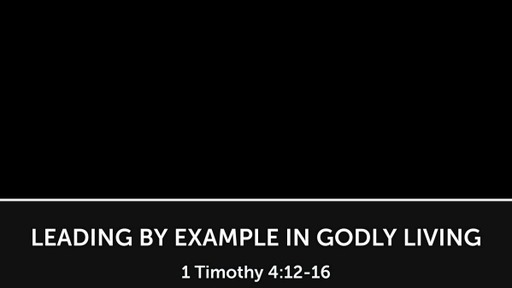 Leading by Example in Godly Living