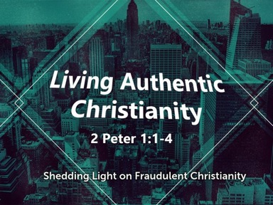 Living Authentic Christianity - Part 2