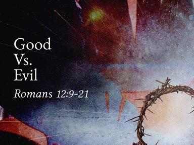 Good Vs. Evil 07/26/20