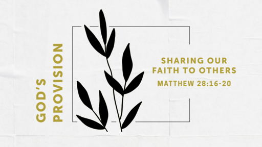 Sharing Our Faith To Others