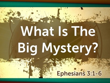 What Is the Big Mystery?