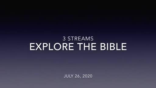 Explore The Bible 7/26/20