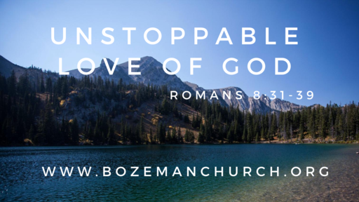 The Unstoppable Love of God