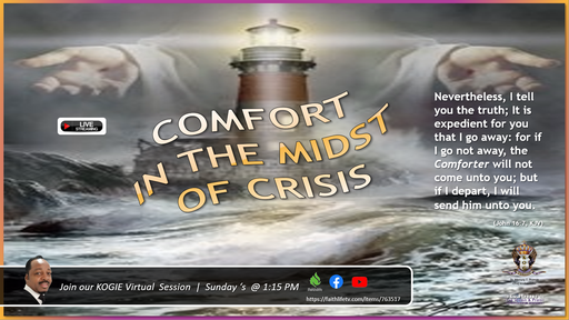 "COMFORT IN THE MIDST OF CRISIS - Series, ""The Authorization of the Holy Spirit"" (Part I) by Mercury Thomas-Ha, PhD  