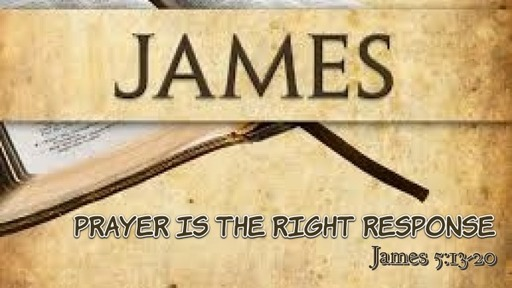Prayer is the Right Response