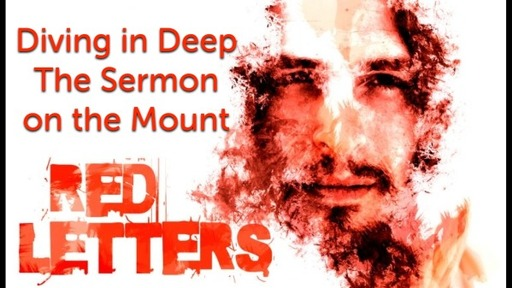 The Red Letters: Diving in Deep to the Sermon on the Mount