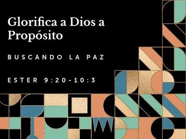 Glorifica a Dios a Propósito: Buscando la Paz