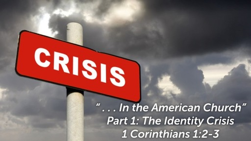 Aug 2nd, 2020 Crisis  in the American Church Part 1