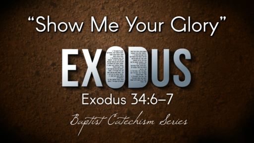 """""""Show Me Your Glory"""" 