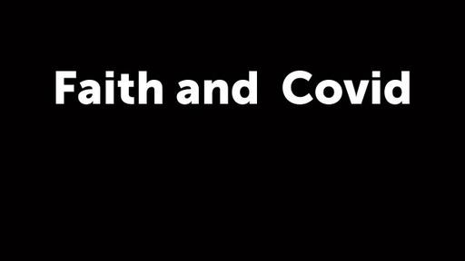 Faith and Covid