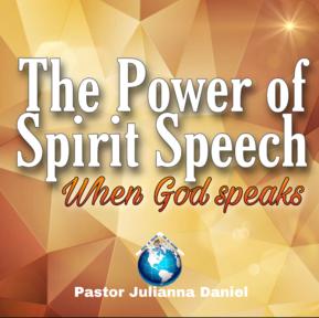 THE POWER OF SPIRIT SPEECH