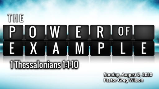 8 2 2020 Sermon - The Power Of Example