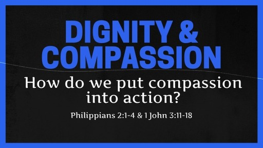 Dignity & Compassion