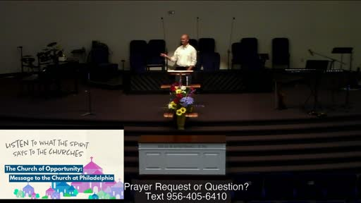 The Church of Opportunity: Message to the Church at Philadelphia