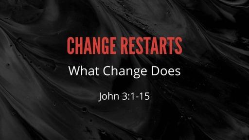 Change Restarts