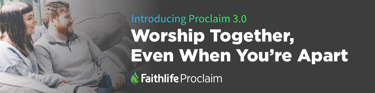 explore what's new in faithlife proclaim