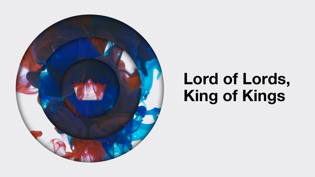 Lord of Lords, King of Kings large preview