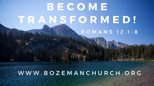 Become Transformed!