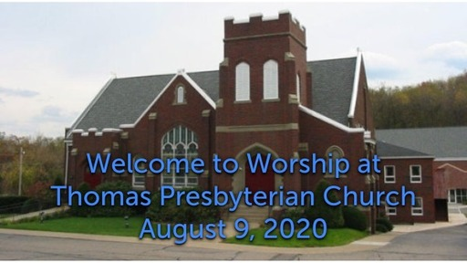 Sunday Worship August 9, 2020