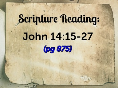"Aug 9/20 AM - John 14:15-27 ""The Promised Holy Spirit"""