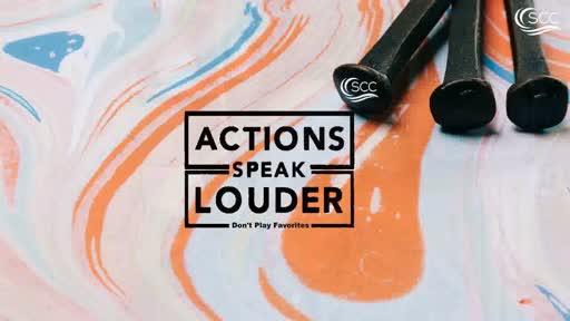 Actions Speak Louder: Dont Play Favorites / Pastor Craig Kruse (08.09.2020)